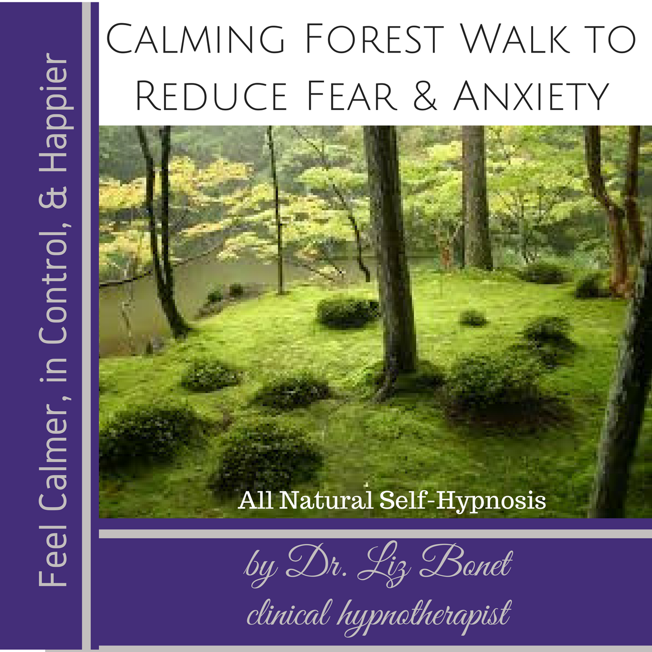 Calming Forest Walk to Reduce Fear & Anxiety