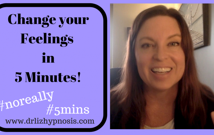 Change your Feelings in 5 Minutes with Dr Liz