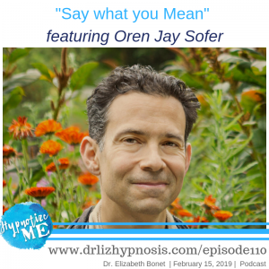 Say what you mean with Oren Jay Sofer