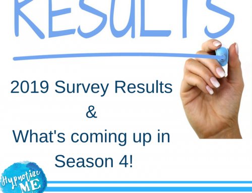 The 2019 Hypnotize Me Podcast Survey Results are In!