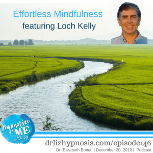 HM146 Effortless Mindfulness with Loch Kelly