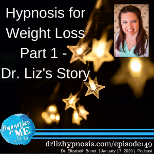 HM149 Hypnosis for Weight Loss PART 1 - Dr Liz's Story