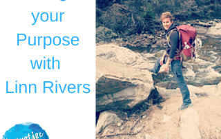 HM171 Living your Purpose with Linn Rivers
