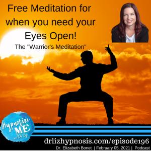 HM196 Free Meditation Eyes Open Warriors Meditation