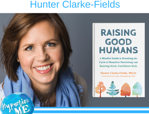 HM199 Raising Good Humans with Hunter Clarke-Fields