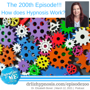 HM200 The 200th Episode - How does Hypnosis Work