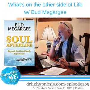 HM205 What's on the Other side of Life with Bud Megargee
