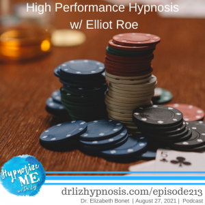 HM213 High Performance Hypnosis with Elliot Roe