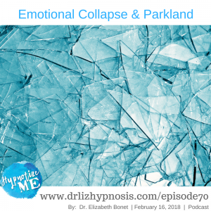 emotional collapse anxiety parkland
