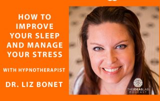How-to-improve-your-sleep-and-manage-your-stress-with-hypnotherapist-Dr-Liz-Bonet-banner square