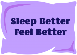 Sleep Better Feel Better program for Insomnia